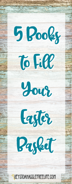 easter books, Easter basket,