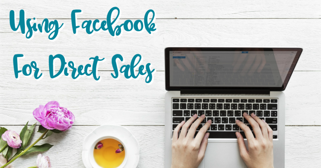 facebook for dorect sales. using facebook for business, direct sales