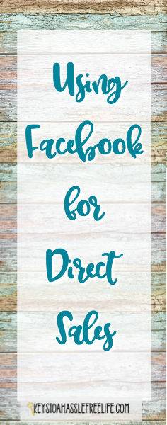 Facebook for Direct Sales, Using facebook in business, direct sales