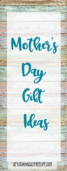 mother's day gift ideas, keys to a hasslefree life