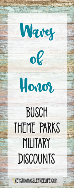 waves of honor, military discouonts, military vacation discounts, busch theme park military discount