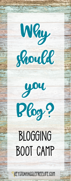 blogging, blog, blogging boot camp, why should you blog, bloggers,