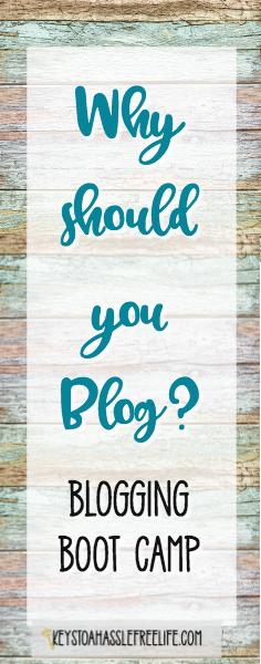 blogging, blog, blogging boot camp, why should you blog, bloggers,