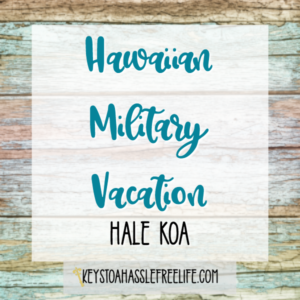 Hawaiian Military Vacation
